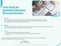 Qualitative Market Research Study Case Study For Qualitative Business Research Services Diagrams PDF