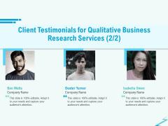 Qualitative Market Research Study Client Testimonials For Qualitative Business Services Brochure PDF