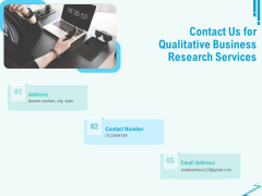 Qualitative Market Research Study Contact Us For Qualitative Business Research Services Information PDF