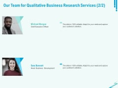 Qualitative Market Research Study Our Team For Qualitative Business Research Services Formats PDF