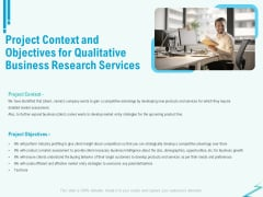 Qualitative Market Research Study Project Context And Objectives For Business Services Brochure PDF