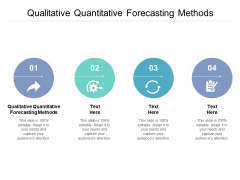 Qualitative Quantitative Forecasting Methods Ppt PowerPoint Presentation Icon Layouts Cpb