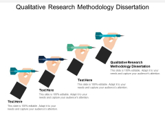 Qualitative Research Methodology Dissertation Ppt PowerPoint Presentation Ideas Topics Cpb