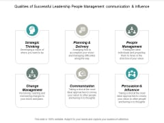 Qualities Of Successful Leadership People Management Communication And Influence Ppt PowerPoint Presentation Infographics Slide Download