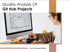 Quality Analysis Of Github Projects Ppt PowerPoint Presentation Complete Deck With Slides