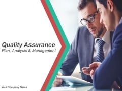 Quality Assurance Plan Analysis And Management PowerPoint Presentation Complete Deck With Slides