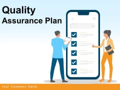 Quality Assurance Plan Strategy Business Ppt PowerPoint Presentation Complete Deck