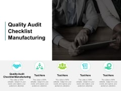 Quality Audit Checklist Manufacturing Ppt PowerPoint Presentation Summary Gridlines Cpb
