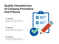 Quality Checklist Icon Of Company Procedure And Policies Ppt PowerPoint Presentation Backgrounds PDF