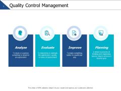 Quality Control Management Ppt PowerPoint Presentation Ideas Slides
