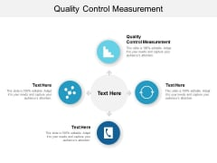 Quality Control Measurement Ppt PowerPoint Presentation Infographics Clipart Cpb