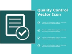 Quality Control Vector Icon Ppt PowerPoint Presentation Outline Example File
