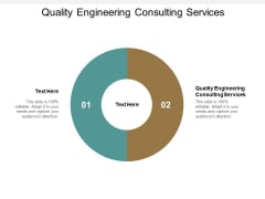 Quality Engineering Consulting Services Ppt PowerPoint Presentation Inspiration Samples Cpb