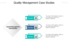 Quality Management Case Studies Ppt PowerPoint Presentation Infographic Template Inspiration Cpb Pdf