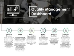 Quality Management Dashboard Ppt PowerPoint Presentation Infographics Graphics