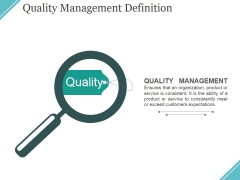 Quality Management Definition Ppt PowerPoint Presentation Model Graphics