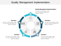 Quality Management Implementation Ppt PowerPoint Presentation Layouts Gridlines Cpb