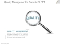 Quality Management Is Ppt PowerPoint Presentation Tips