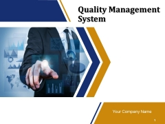 Quality Management System Ppt PowerPoint Presentation Complete Deck With Slides
