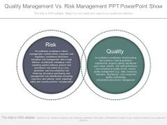 Quality Management Vs Risk Management Ppt Powerpoint Show