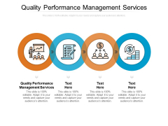 Quality Performance Management Services Ppt PowerPoint Presentation File Visual Aids Cpb