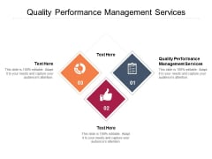 Quality Performance Management Services Ppt PowerPoint Presentation Outline Inspiration Cpb Pdf