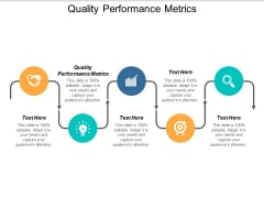 Quality Performance Metrics Ppt PowerPoint Presentation Summary Outfit Cpb