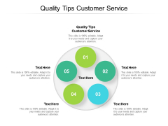 Quality Tips Customer Service Ppt PowerPoint Presentation Infographics Pictures Cpb
