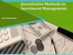 Quantitative Methods In Investment Management Ppt PowerPoint Presentation Complete Deck With Slides