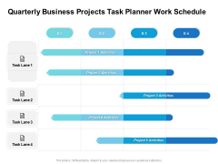 Quarterly Business Projects Task Planner Work Schedule Slides