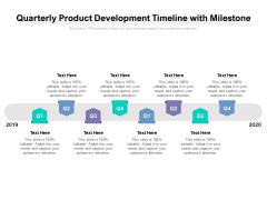 Quarterly Product Development Timeline With Milestone Ppt PowerPoint Presentation Portfolio Slides