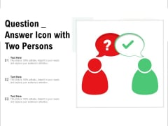Question Answer Icon With Two Persons Ppt PowerPoint Presentation Portfolio Vector PDF