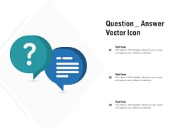 Question Answer Vector Icon Ppt PowerPoint Presentation Model Vector PDF