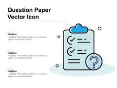 Question Paper Vector Icon Ppt PowerPoint Presentation Icon Inspiration