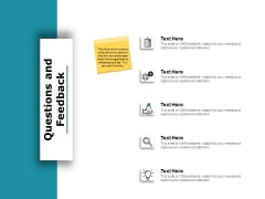 Questions And Feedback Ppt PowerPoint Presentation Portfolio Show