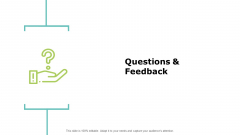 Questions And Feedback Strategy Ppt PowerPoint Presentation Slides Pictures