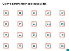 Quinns Incremental Model Icons Slides Ppt Slides Portfolio PDF