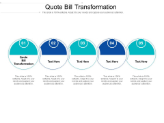 Quote Bill Transformation Ppt PowerPoint Presentation Infographics Inspiration Cpb Pdf