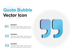Quote Bubble Vector Icon Ppt PowerPoint Presentation File Icons