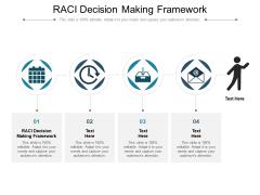 RACI Decision Making Framework Ppt PowerPoint Presentation Slides Example Cpb Pdf