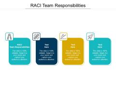RACI Team Responsibilities Ppt PowerPoint Presentation Slides Smartart Cpb Pdf