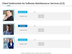 RFP Software Maintenance Support Client Testimonials For Software Maintenance Services Summary PDF