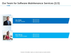 RFP Software Maintenance Support Our Team For Software Maintenance Services Directer Topics PDF