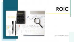 ROIC Investment Portfolio Ppt PowerPoint Presentation Complete Deck With Slides