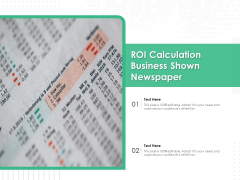 ROI Calculation Business Shown Newspaper Ppt PowerPoint Presentation Gallery Styles PDF