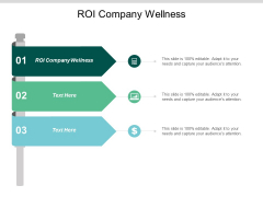 ROI Company Wellness Ppt PowerPoint Presentation Pictures Slide Download Cpb
