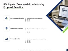 ROI Inputs Commercial Undertaking Proposal Benefits Ppt Model Samples PDF