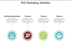 ROI Marketing Activities Ppt PowerPoint Presentation Slides Display Cpb