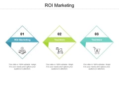 ROI Marketing Ppt PowerPoint Presentation Layouts File Formats Cpb