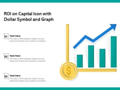 ROI On Capital Icon With Dollar Symbol And Graph Ppt PowerPoint Presentation Infographic Template Example Introduction PDF
